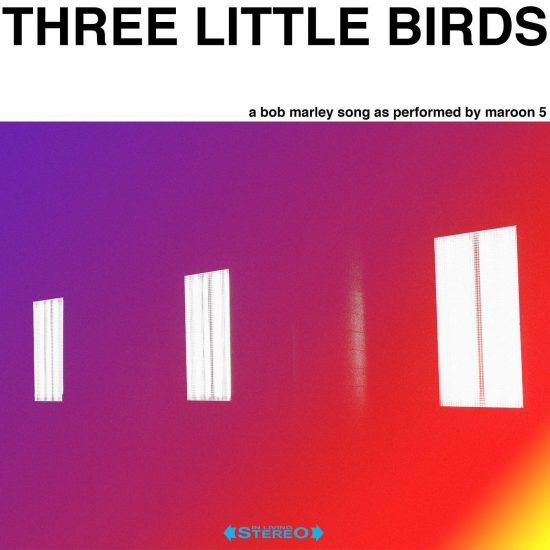Download Maroon 5 Three Little Birds Bob Marley Song Mp3 Download
