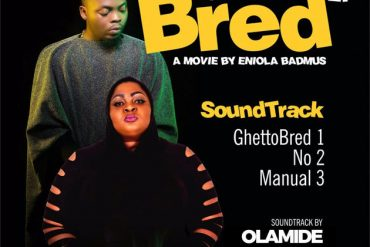 Download Olamide & Eniola Badmus Ghetto Bred M3 Download