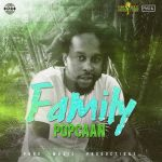 Download Popcaan Family Mp3 Download