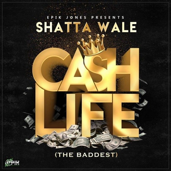 Download Shatta Wale Cash Life (The Baddest) Mp3 Download
