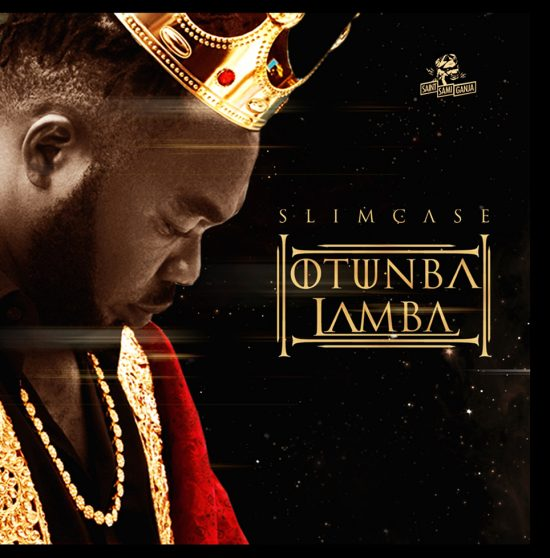 Download Slimcase Otunba Lamba Mp3 Download