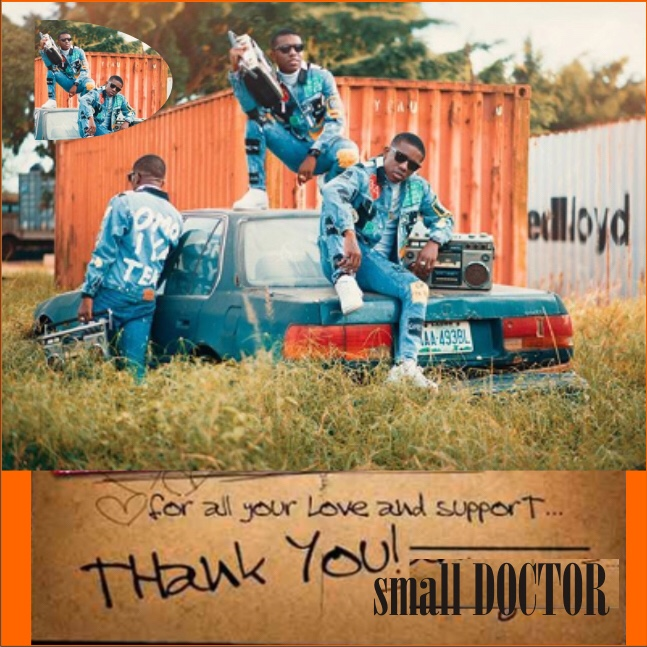 Download Small Doctor Thank You Mp3 Download