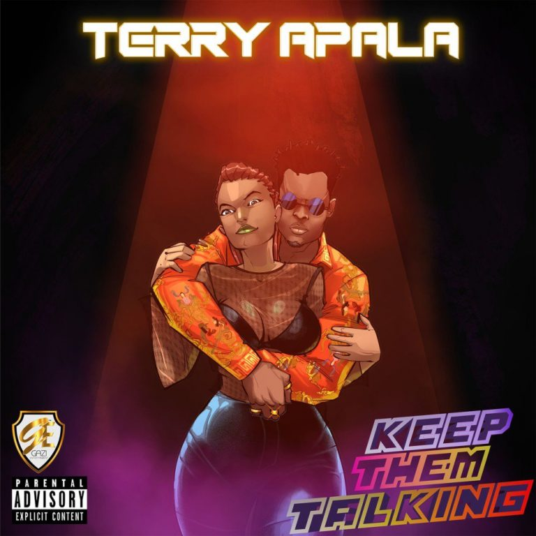 Download Terry Apala Keep them Talking Mp3 Download