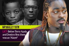 Mp3Bullet TBT!!! LKT Before Terry Apala and Destiny Boy, there was an Alaye!