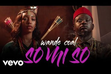 Download Wande Coal  So Mi So Video Download