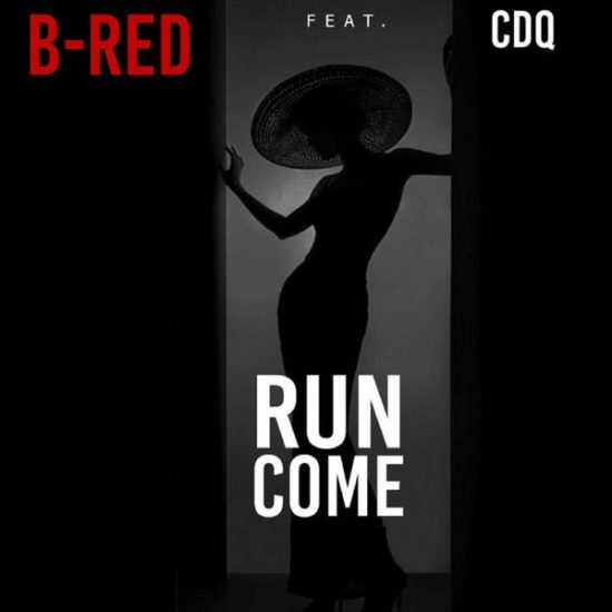 B-Red-Run-Come-Ft.-CDQ