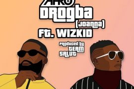 Download Afro B Drogba (Joanna) ft. Wizkid Mp3 Download, Afro B Drogba Joanna Mp3 Song Audio Download