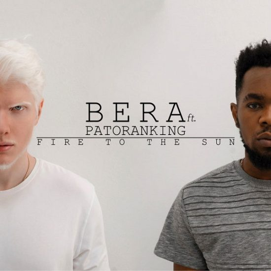Download Bera ft Patoranking Fire To The Sun Mp3 Download Fire To The Sun by Bera ft Patoranking