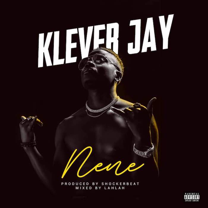 Download Klever Jay Nene Mp3 Download