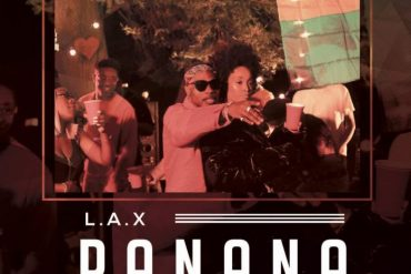 Download LAX Panana Mp3 Download Panana by L.A.X