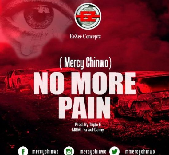 Download Mercy Chinwo No More Pain Mp3 Download