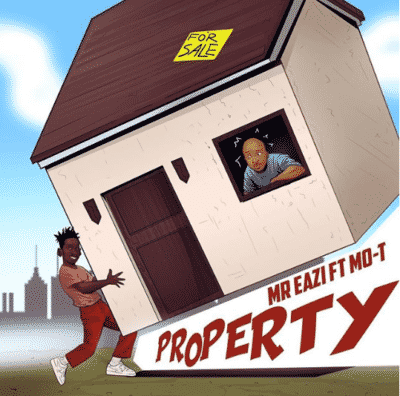 Download Mr Eazi ft MO-T Property mp3 Download Mr Eazi Property Mp3 Download Property by Mr Eazi Mp3 Song Download.