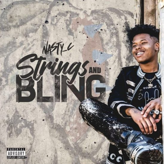 Download Nasty C Strings & Bling Mp3 Song Download