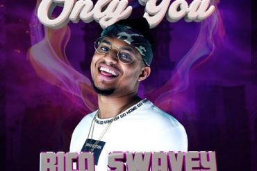 Download Rico Swavey Only You Mp3 Download