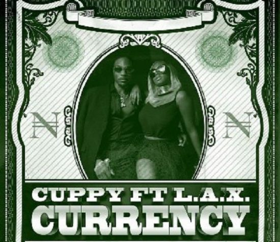 DJ Cuppy Currency ft L.A.X Mp3 Download