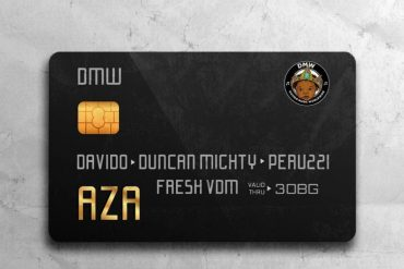 DMW Ft. Davido x Duncan Mighty x Peruzzi – Aza Lyrics