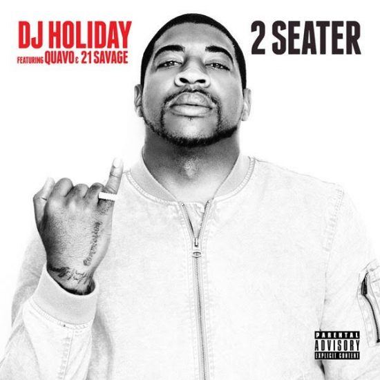 Download DJ Holiday 2 Seater ft. Quavo & 21 Savage Mp3 Song Download DJ Holiday 2 Seater Mp3 Download 2 Seater by DJ Holiday Mp3 Song.