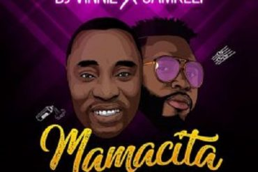 Download DJ Vinnie x Samklef  Mamacita Mp3 Download