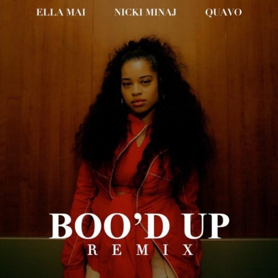 Download Ella Mai Boo'd Up Remix Mp3 Download Ella Mai Boo'd Up (Remix) Ft. Nicki Minaj & Quavo Song Download Boo'd Up Remix by Ella Mai song Audio Mp3 music Download.