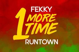 DownloadFekky Ft. Runtown One More Time Mp3 Download