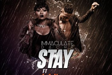 Download Immaculate Dache Ft. L.A.X Stay Mp3 Download