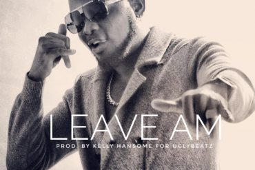 Download Kelly Hansome Leave Am Mp3 Download