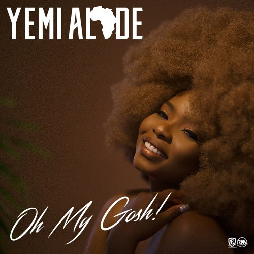 Download  Yemi Alade Oh My Gosh Mp3 Download