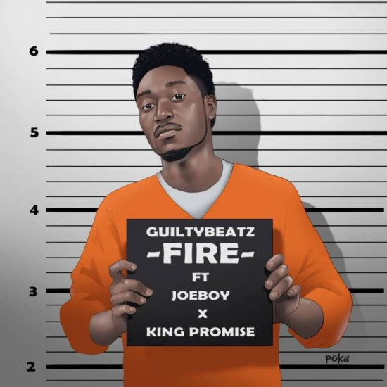 GuiltyBeatz Ft. Joeboy & King Promise Fire Mp3 Download