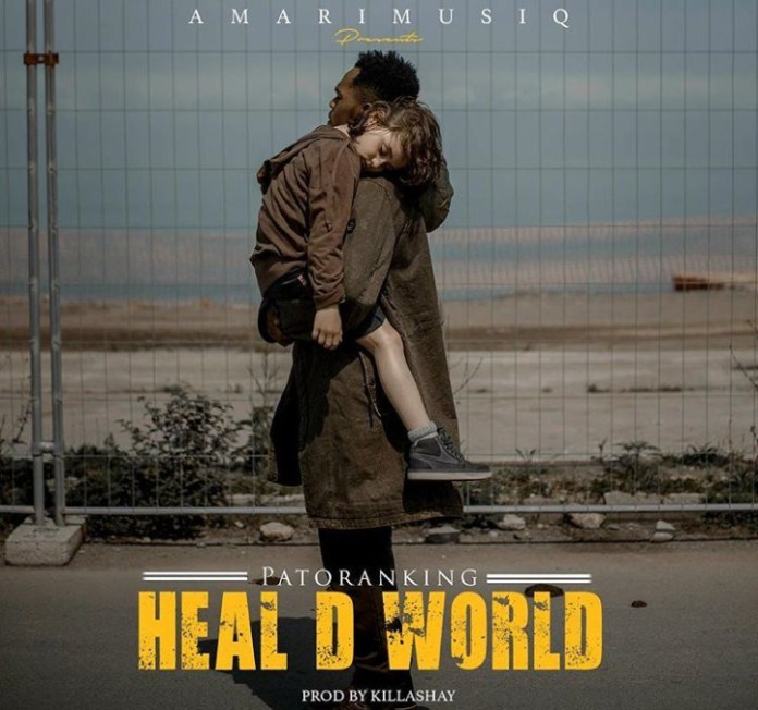 Patoranking Heal D World Mp3 Download