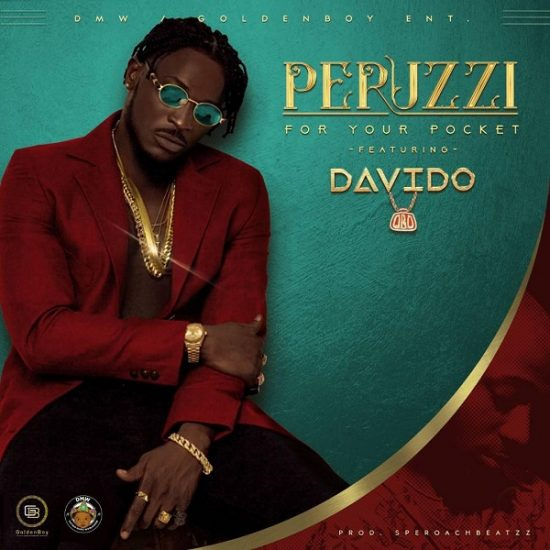 Peruzzi For Your Pocket (Remix) ft. Davido Mp3 Download
