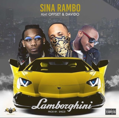 Better Now Mp3 Song Download: [New Song]: Sina Rambo Ft. Offset & Davido