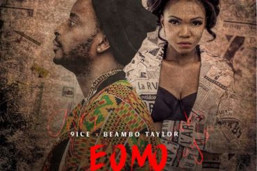 9ice E O Mo Meme Mp3 Download 9ice ft ft Beambo Taylor E O Mo Meme Song