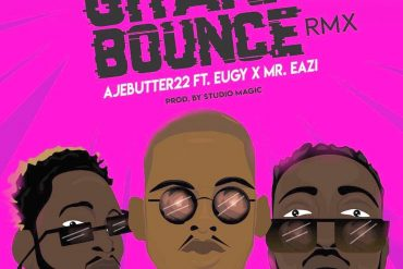 Another club banger Ajebutter22 Ghana Bounce Remix Mp3 Download Ajebutter22 Ghana Bounce Remix ft. Mr Eazi & Eugy Song Download.
