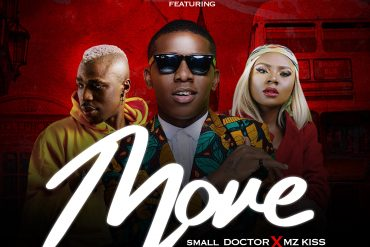 DJ G Money ft. Small Doctor x Mz kiss Move Mp3 Download