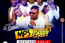 Download DJ Baddo Mp3bullet Street Mixtape Vol. 5 Download