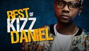 Download DJ Davisy Best Of Kizz Daniel Mix Download