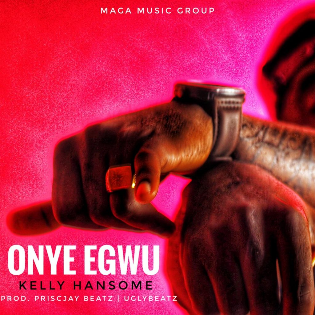Download Kelly Hansome Onye Egwu Mp3 Download