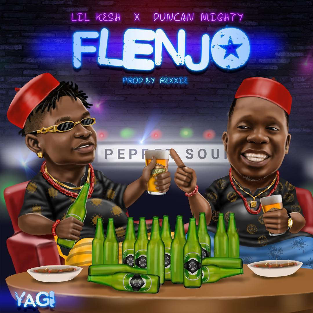 Download Lil Kesh ft. Duncan Mighty Flenjo Mp3 Download