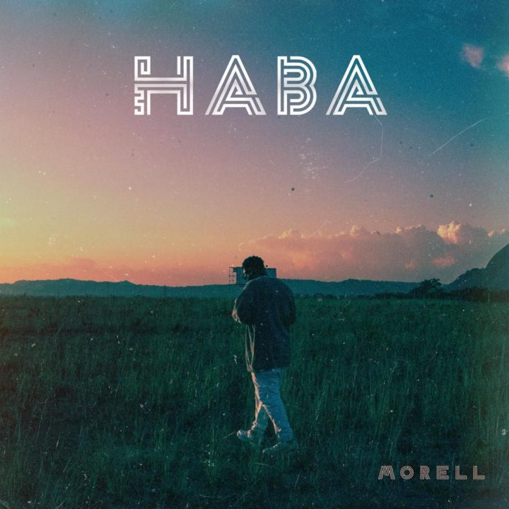 Download Morell Haba Mp3 Download