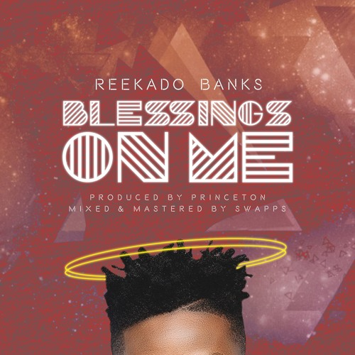 Download Reekado Banks Blessings On Me Mp3 Download