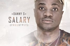 Download Danny S Salary (Freestyle) Mp3 Download