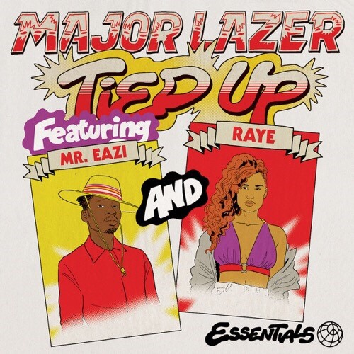 Major Lazer ft. Mr Eazi & Raye Tied Up Mp3 Download