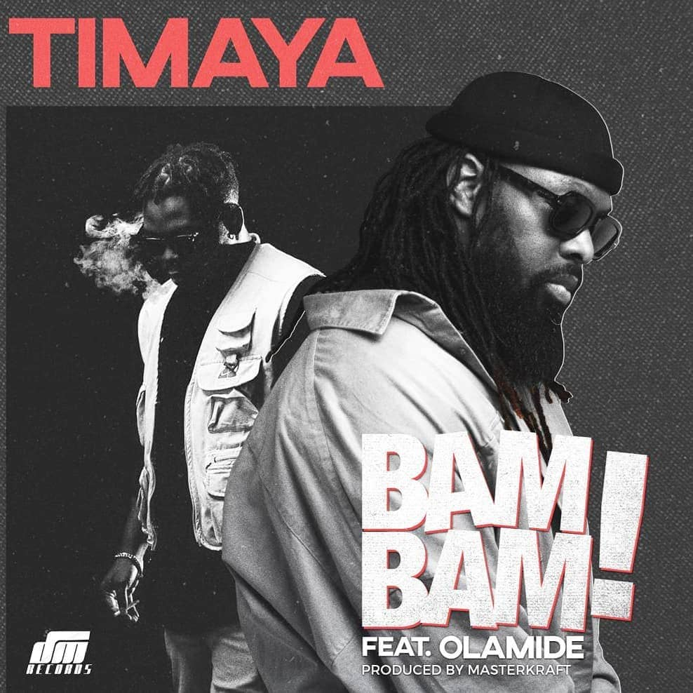 Timaya Bam Bam ft Olamide Mp3 Download