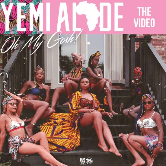 Yemi Alade - Oh My Gosh [Video Poster]