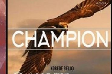 Download Korede Bello Champion Mp3 Download