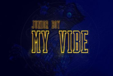 Download Junior Boy My Vibe Mp3 Download