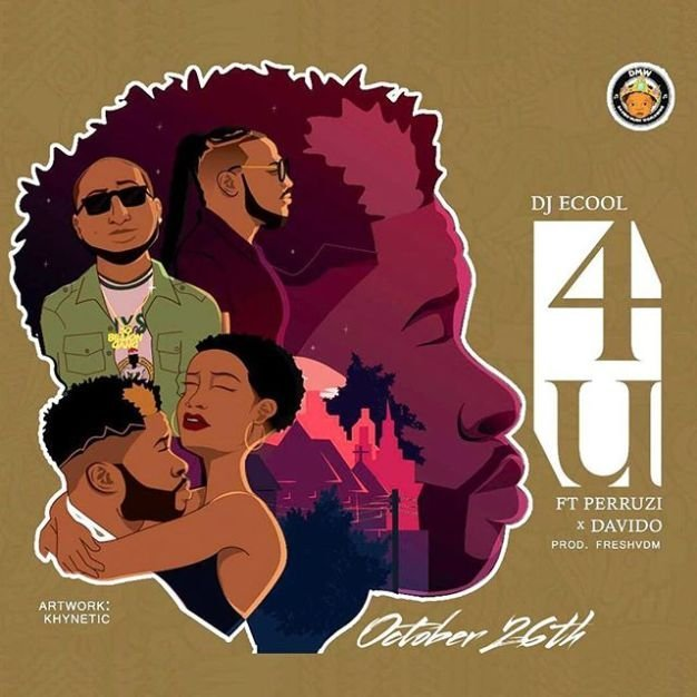 DJ Ecool 4u ft Davido & Peruzzi Mp3 Download