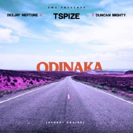 DJ Neptune x Tspize x Duncan Mighty Odinaka (Street Praise) Mp3 Download
