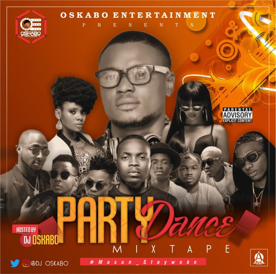 DOWNLOAD: DJ Oskabo - Party Dance Mixtape • Mp3bulletMp3bullet