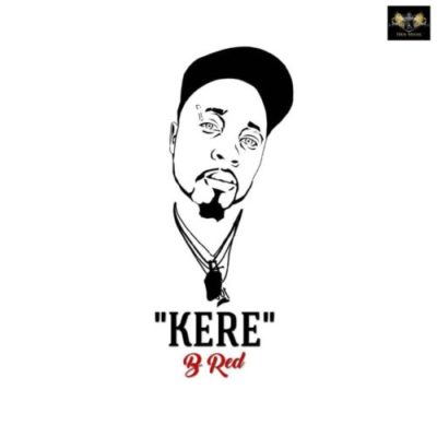 Download B-Red Kere Mp3 Download